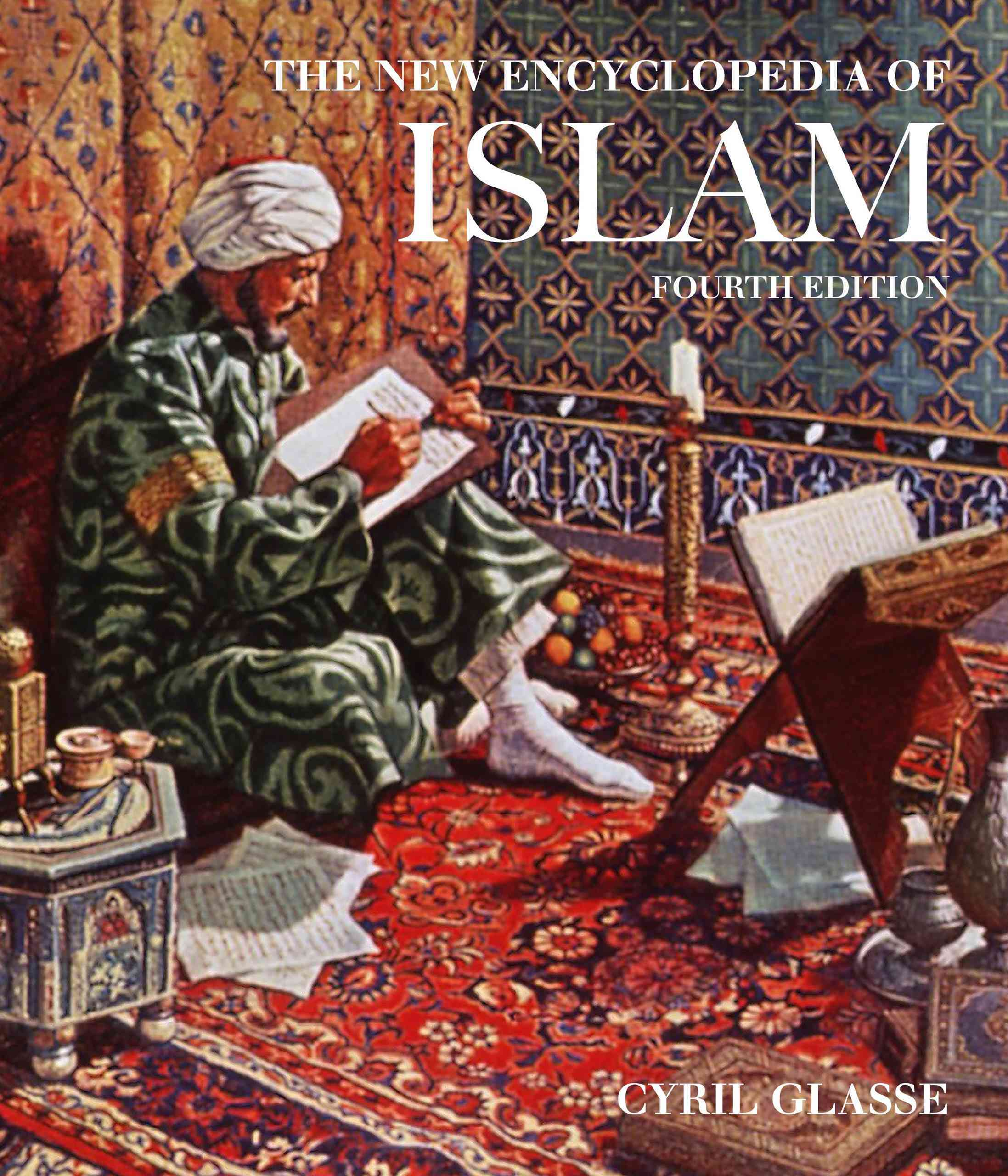 The New Encyclopedia of Islam By GlassT, Cyril